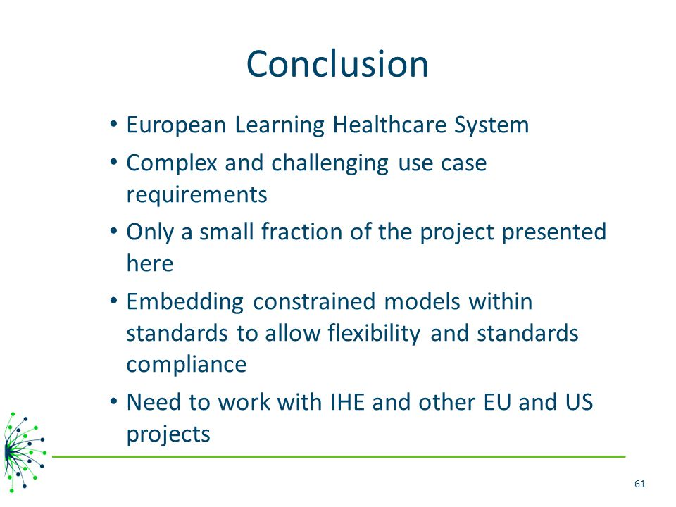 Conclusion European Learning Healthcare System
