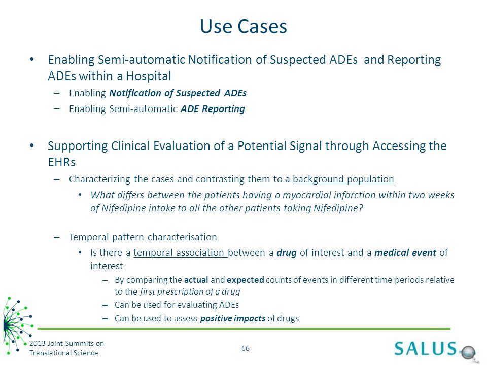 Use Cases Enabling Semi-automatic Notification of Suspected ADEs and Reporting ADEs within a Hospital.