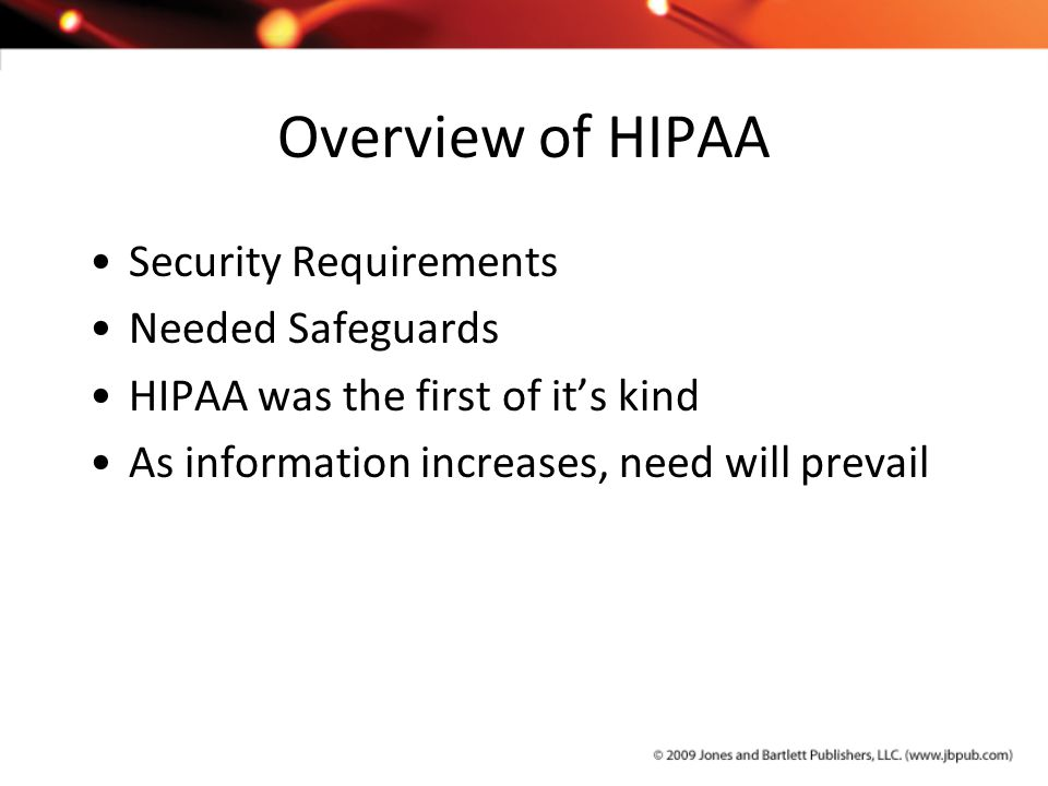 Overview of HIPAA Security Requirements Needed Safeguards