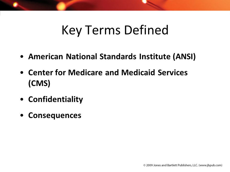Key Terms Defined American National Standards Institute (ANSI)