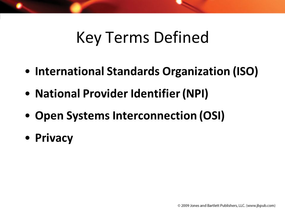 Key Terms Defined International Standards Organization (ISO)