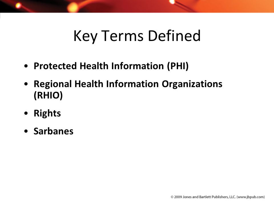 Key Terms Defined Protected Health Information (PHI)
