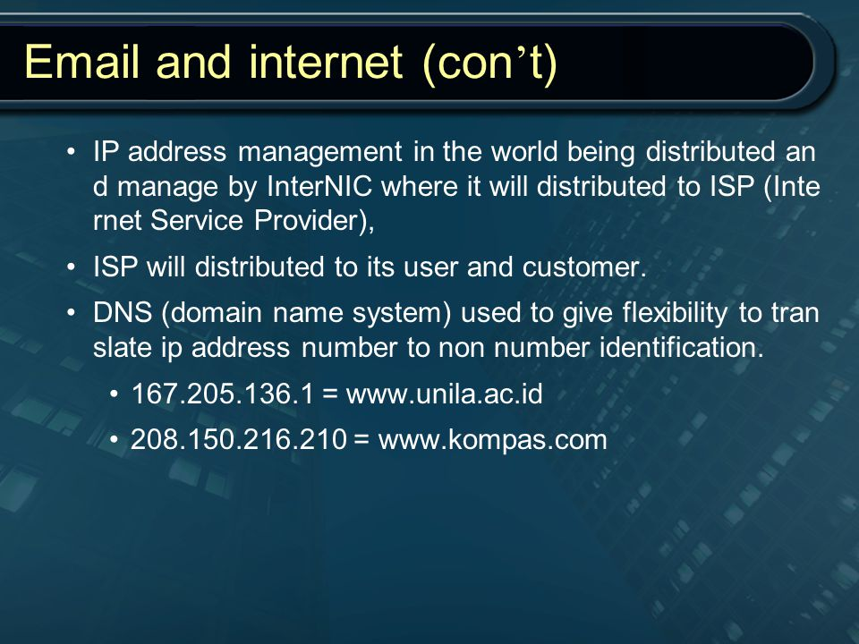 Email and internet (con't)