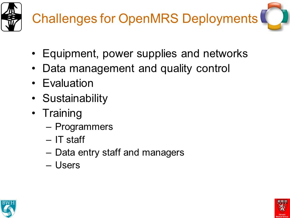 Challenges for OpenMRS Deployments