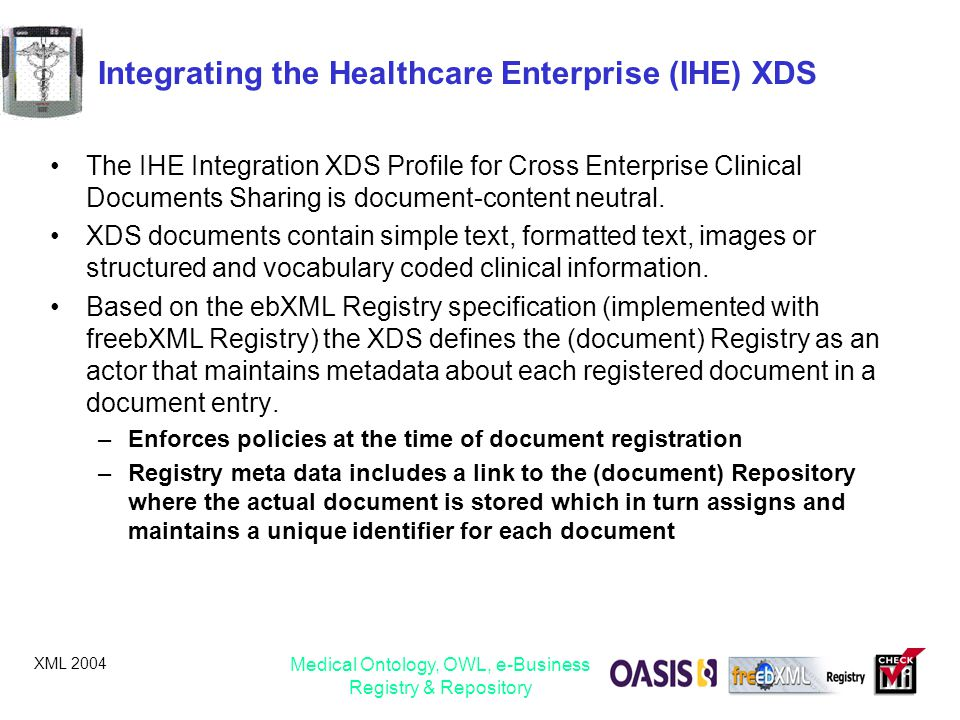 Integrating the Healthcare Enterprise (IHE) XDS