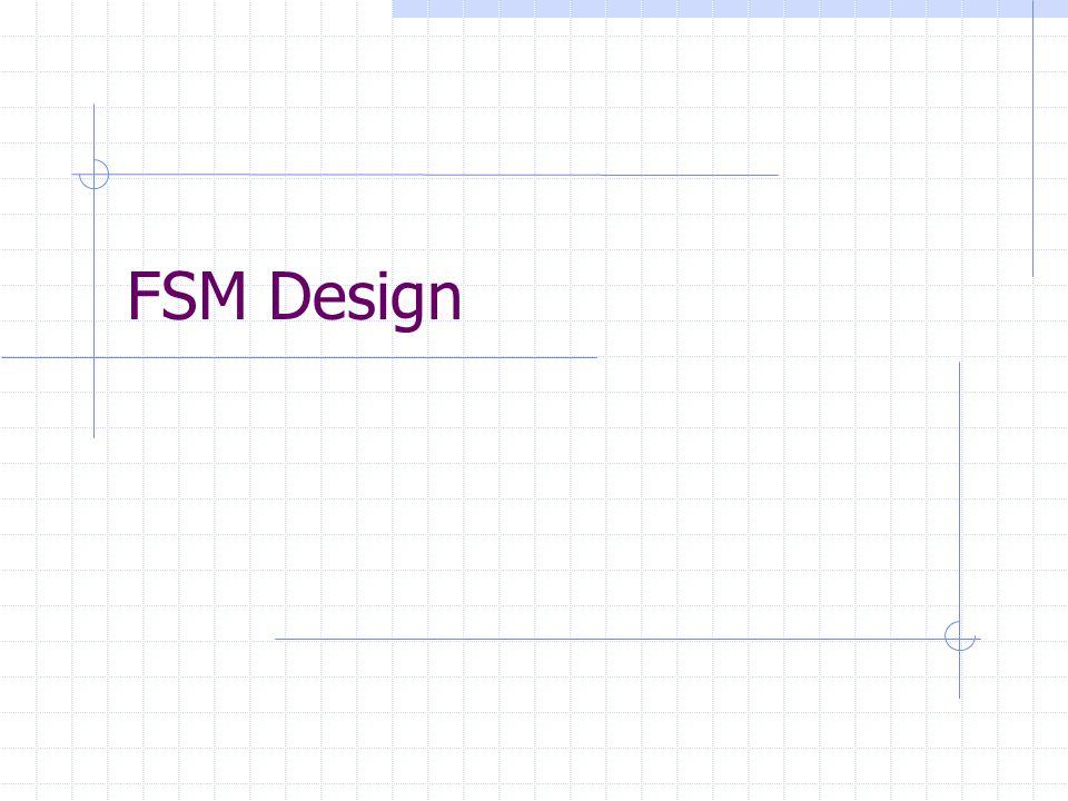FSM Design