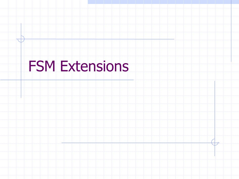 FSM Extensions