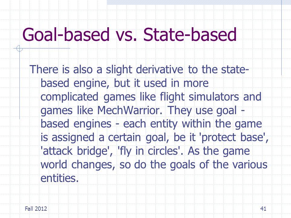 Goal-based vs. State-based