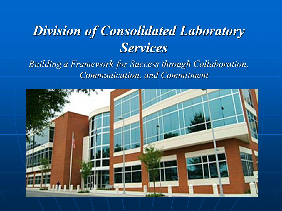 Division of Consolidated Laboratory Services