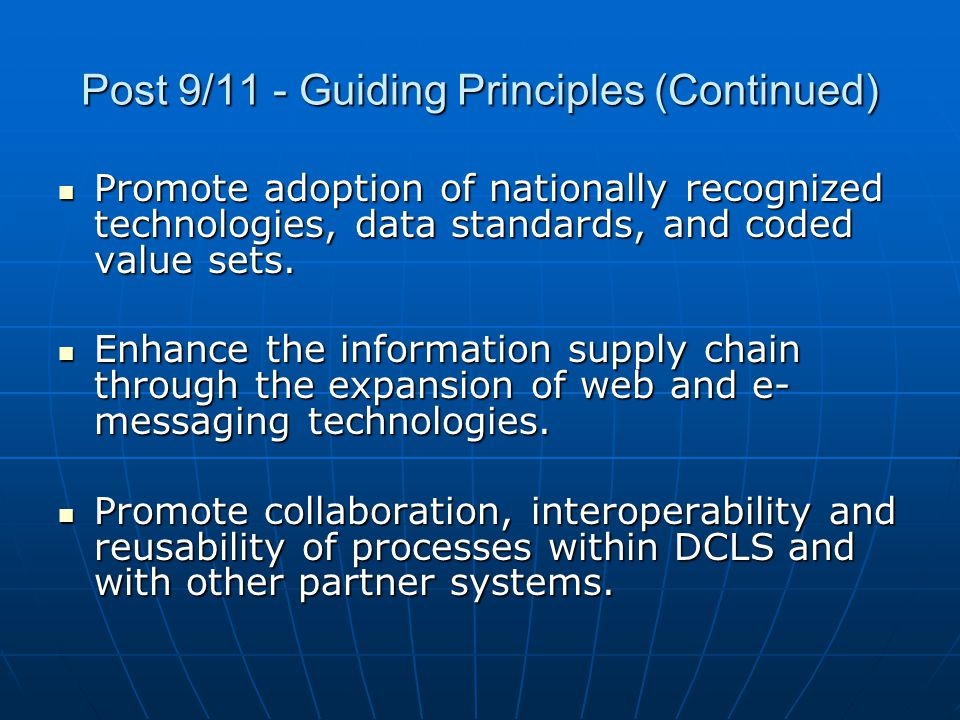 Post 9/11 - Guiding Principles (Continued)