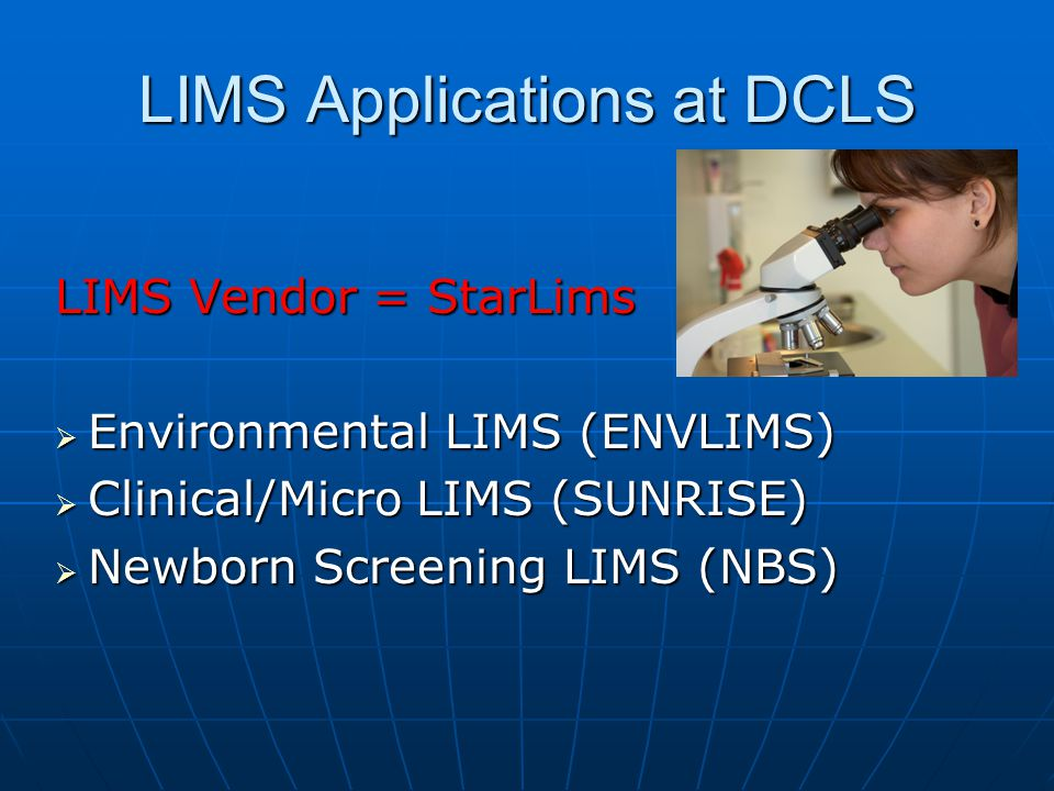LIMS Applications at DCLS