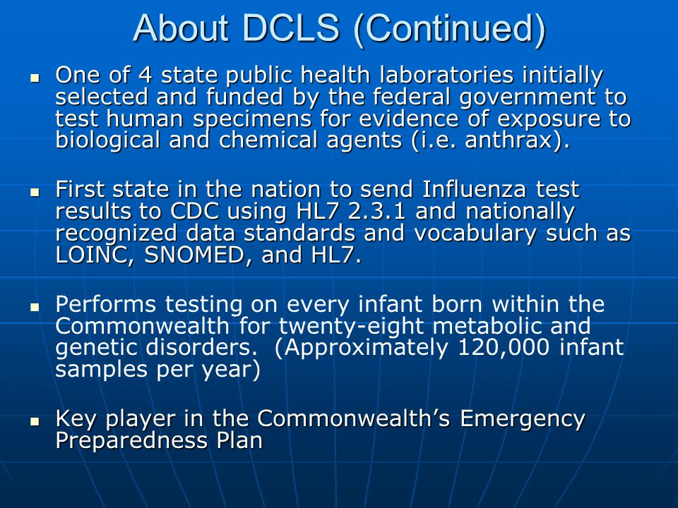 About DCLS (Continued)