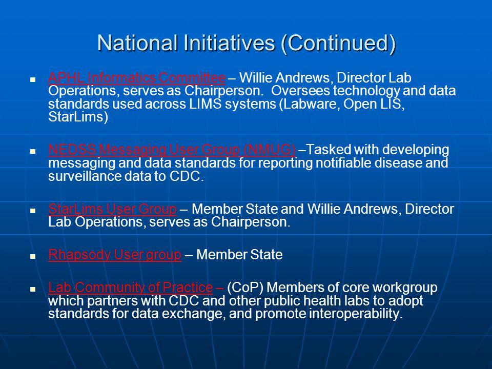 National Initiatives (Continued)