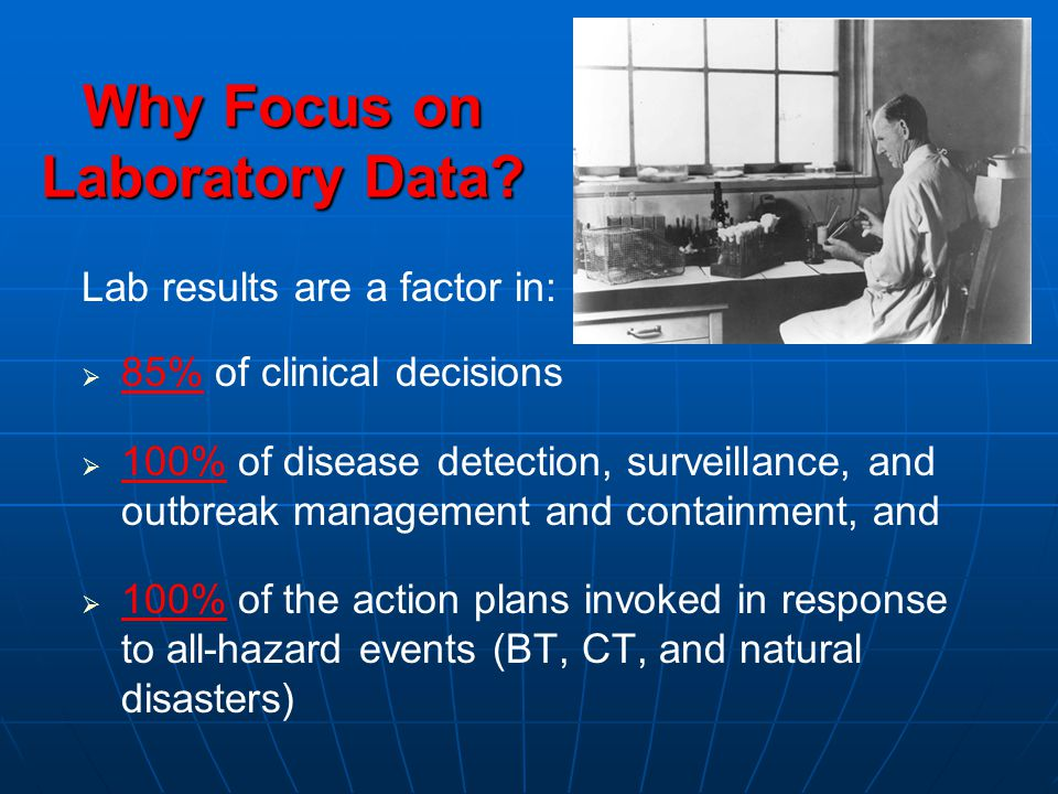 Why Focus on Laboratory Data