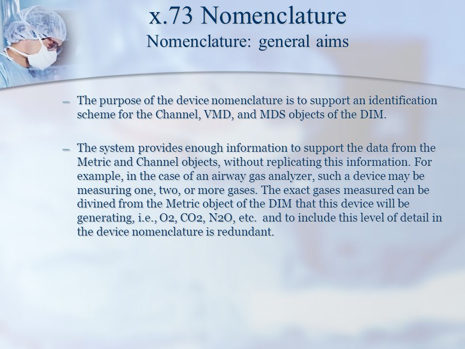 x.73 Nomenclature Nomenclature: general aims