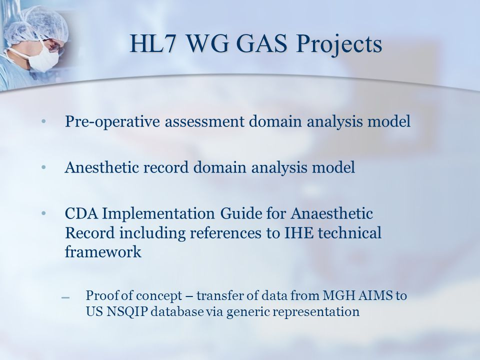 HL7 WG GAS Projects Pre-operative assessment domain analysis model