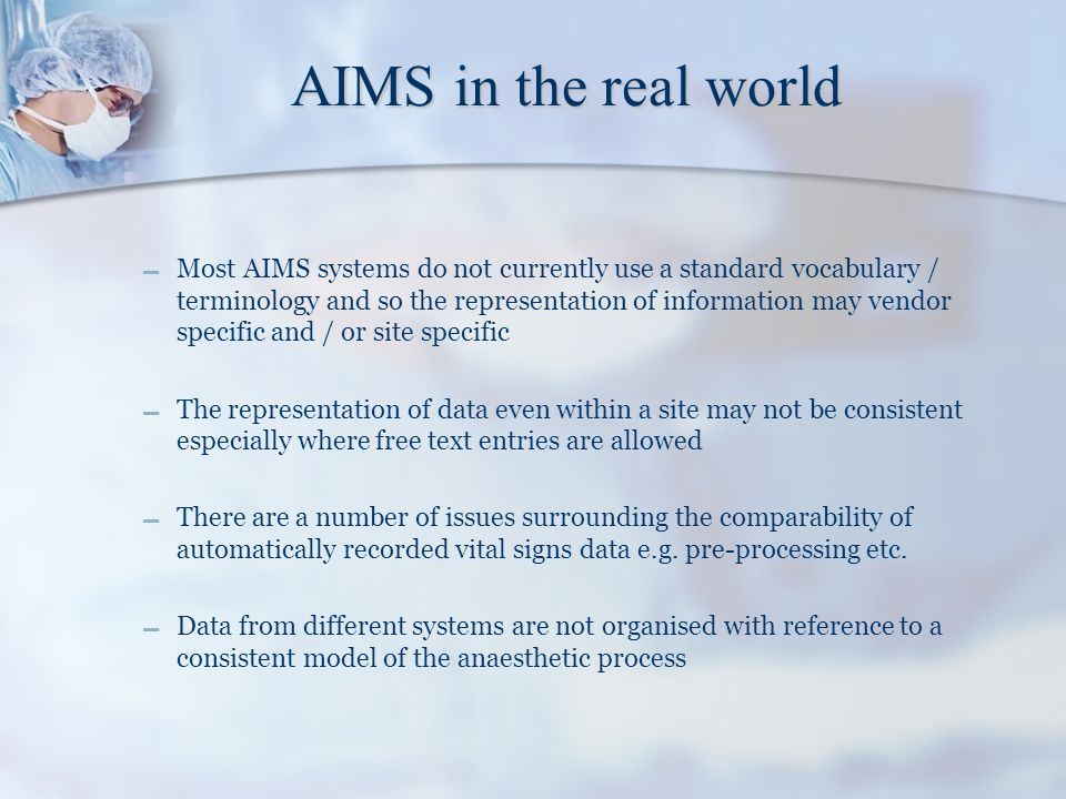 AIMS in the real world