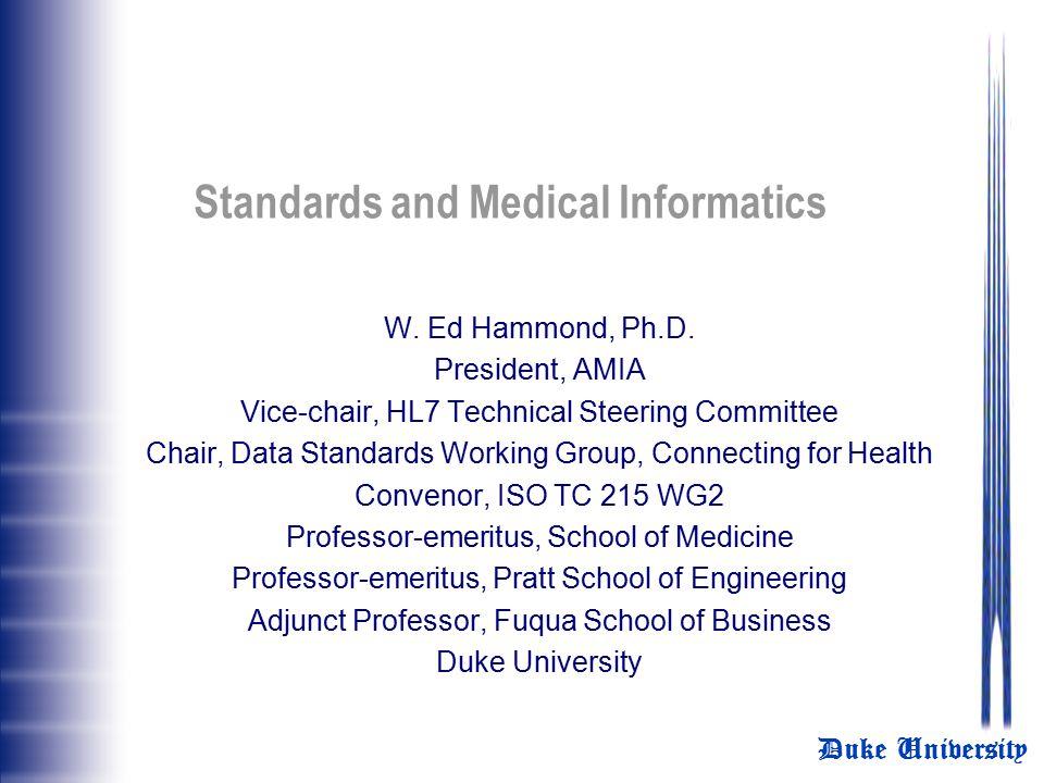 Standards and Medical Informatics