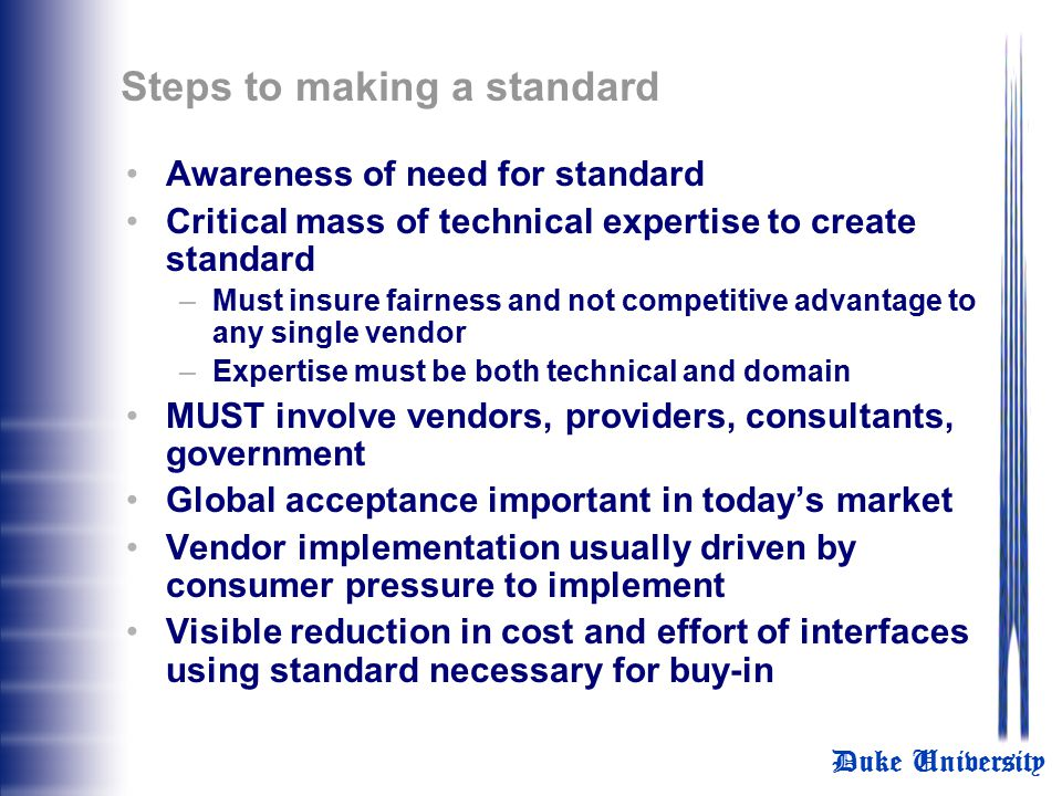 Steps to making a standard