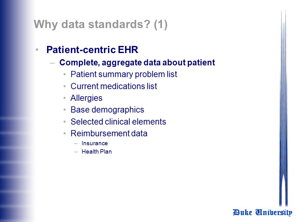 Why data standards (1) Patient-centric EHR