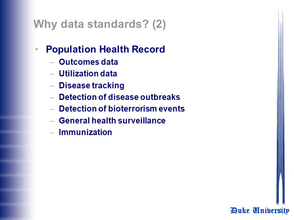 Why data standards (2) Population Health Record Outcomes data