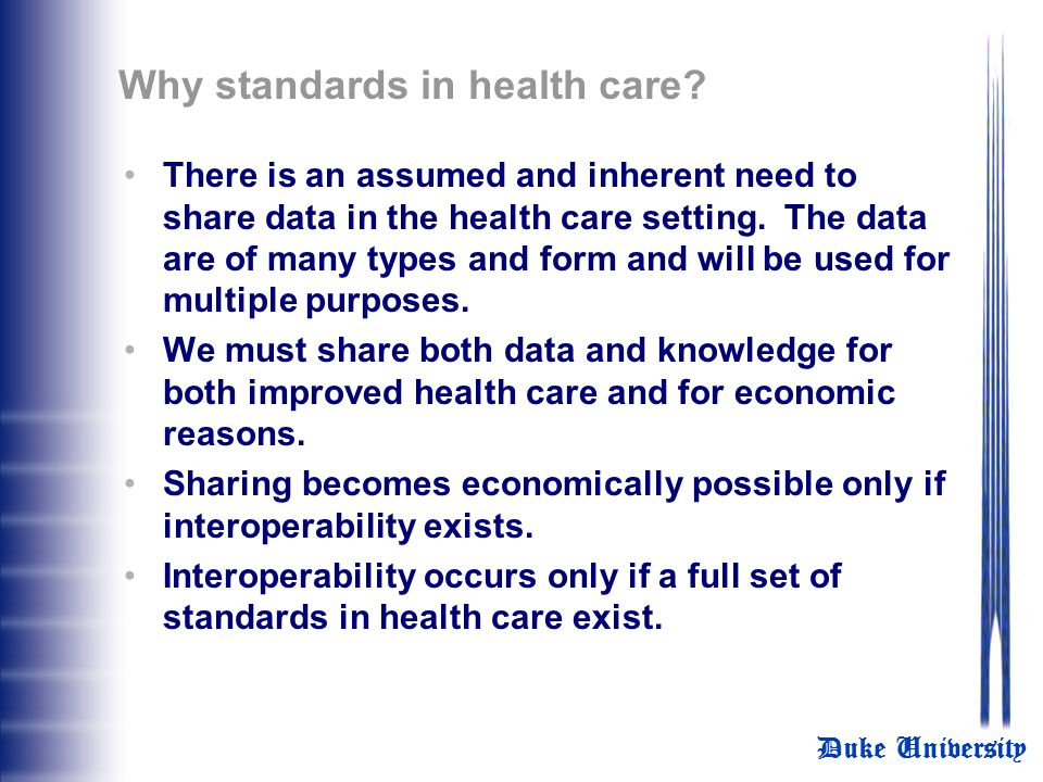 Why standards in health care