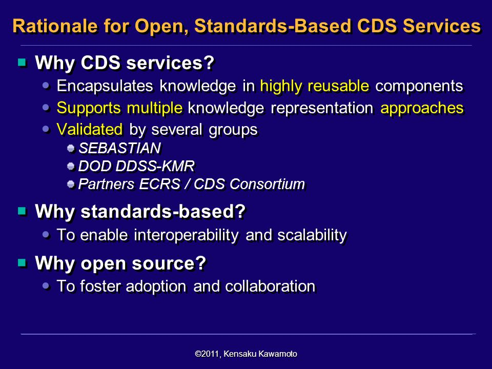 Rationale for Open, Standards-Based CDS Services
