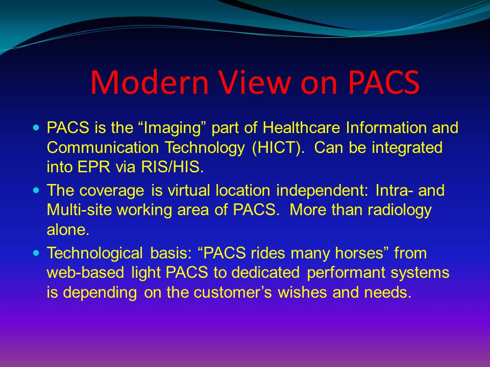 Modern View on PACS