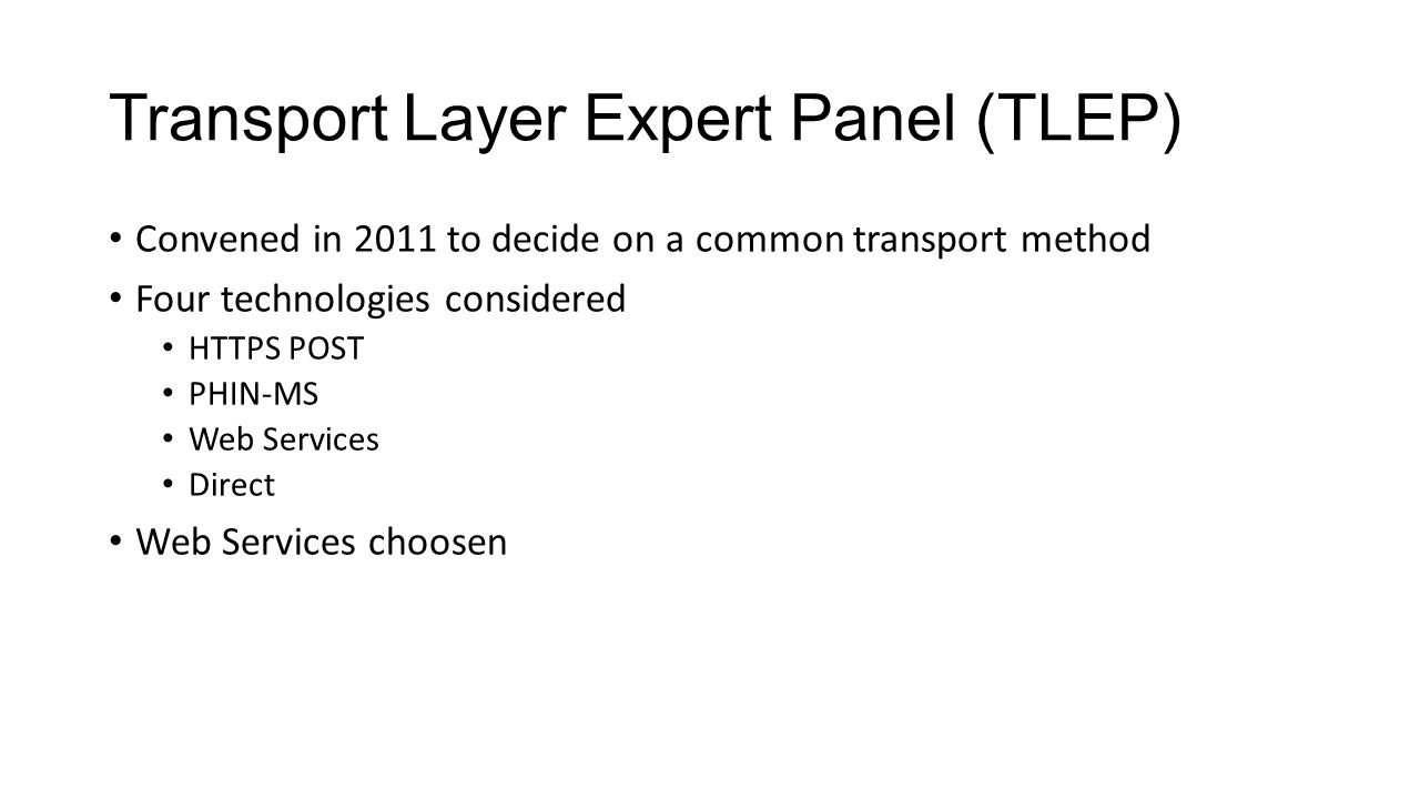 Transport Layer Expert Panel (TLEP)