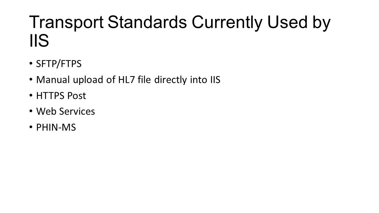 Transport Standards Currently Used by IIS