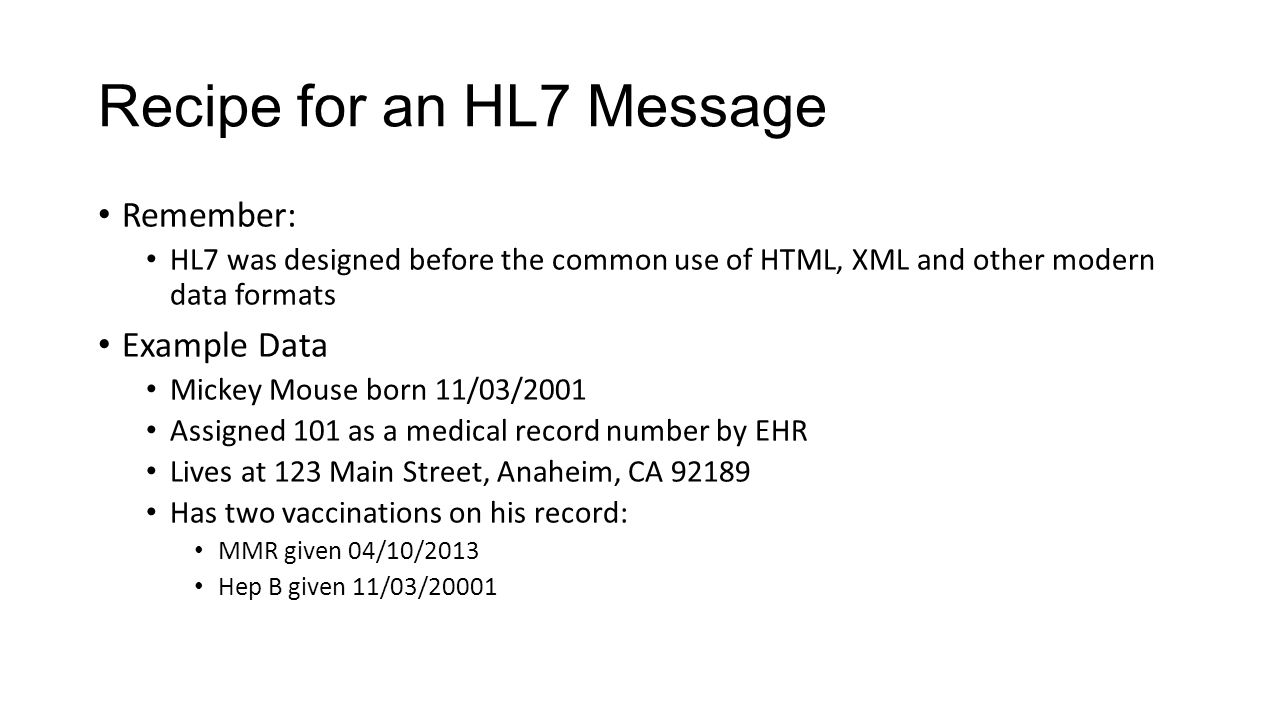 Recipe for an HL7 Message
