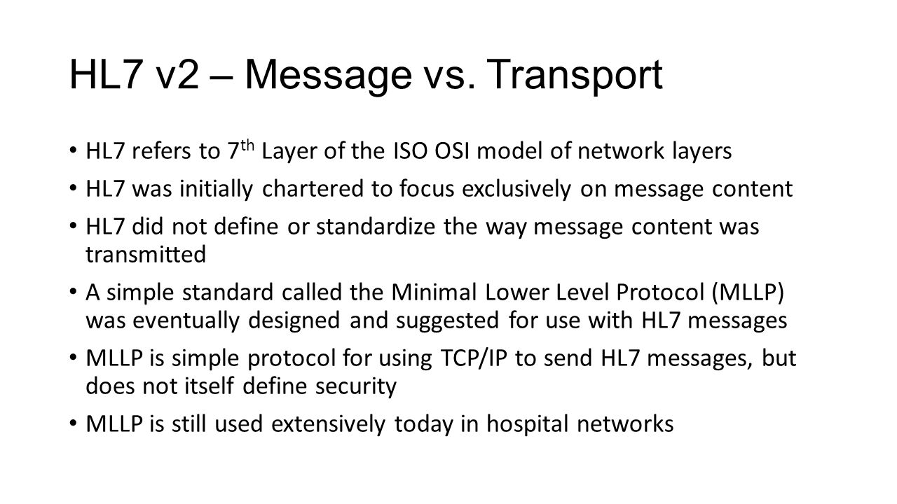 HL7 v2 – Message vs. Transport