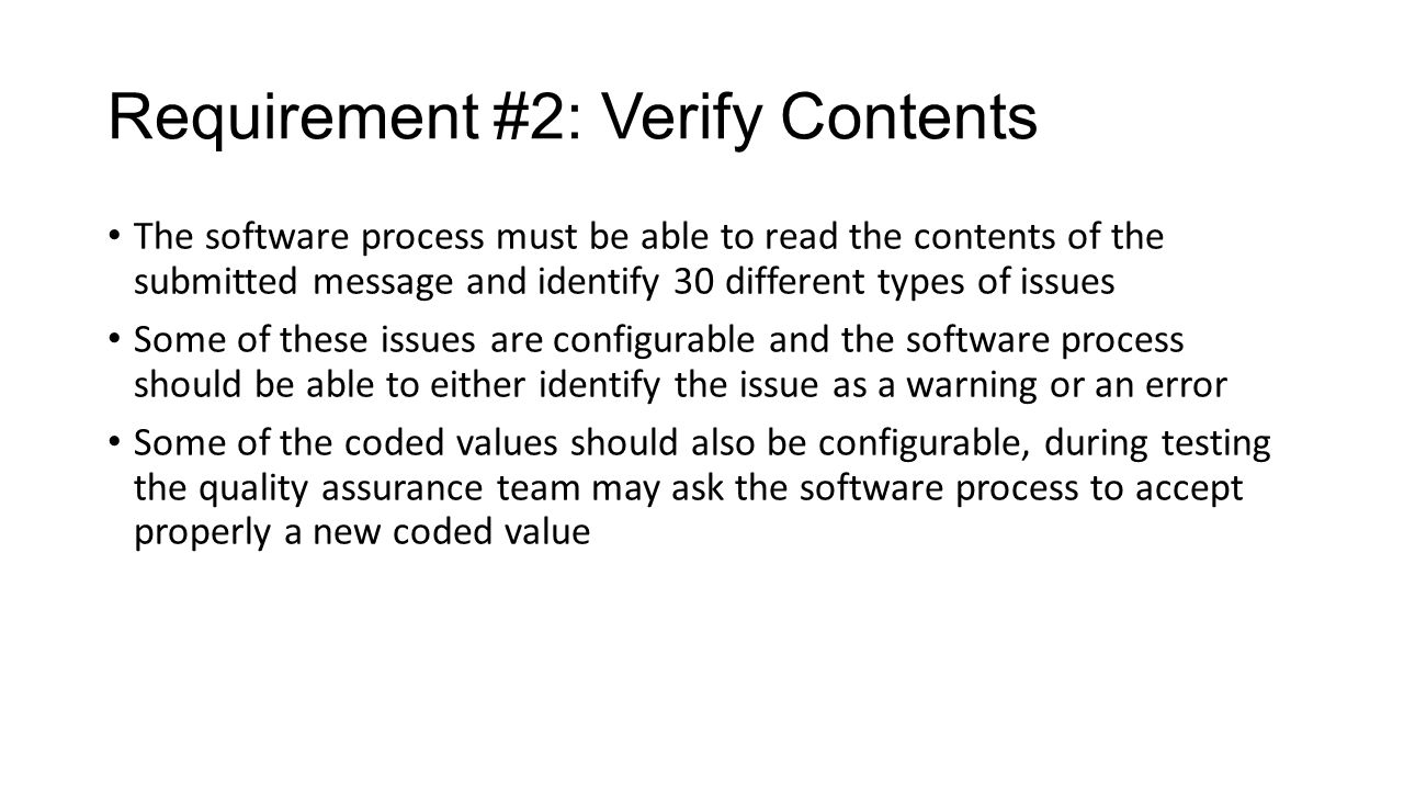 Requirement #2: Verify Contents