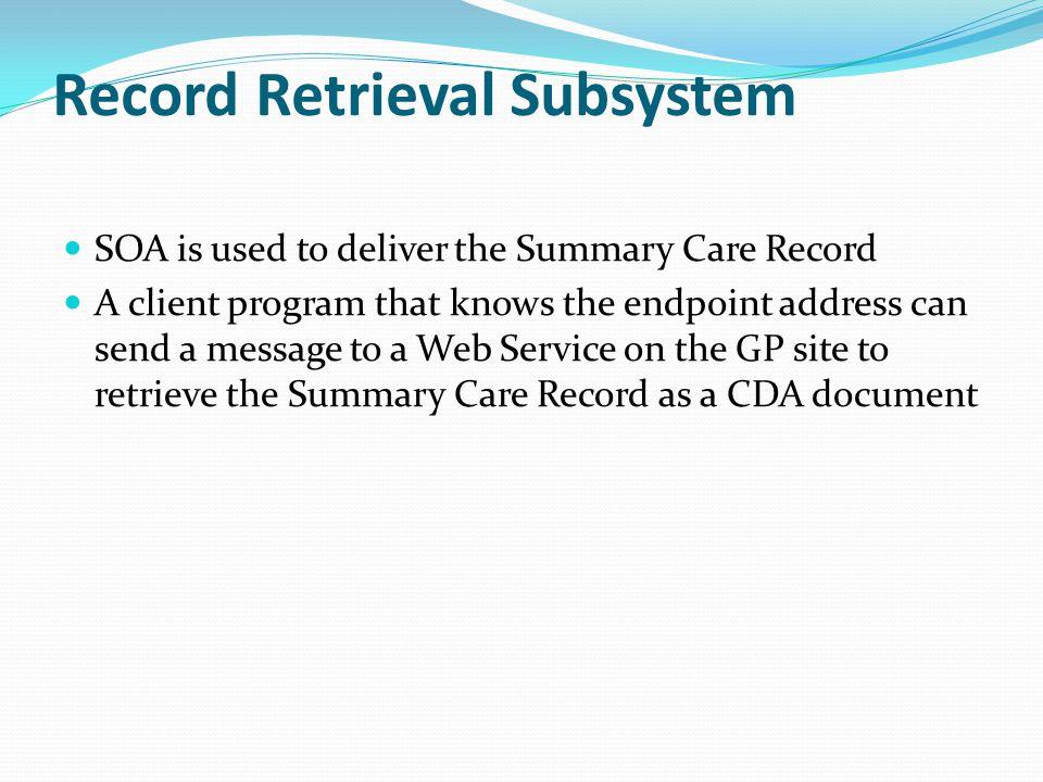 Record Retrieval Subsystem