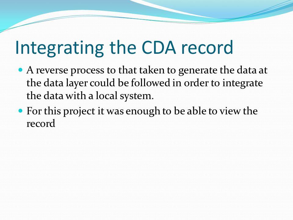 Integrating the CDA record