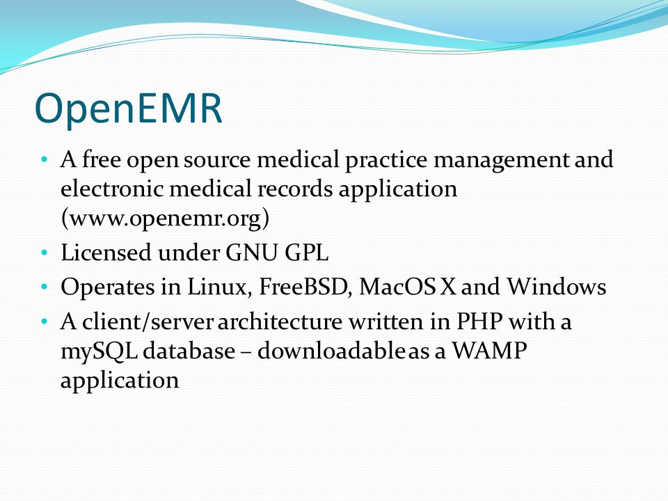OpenEMR A free open source medical practice management and electronic medical records application (www.openemr.org)