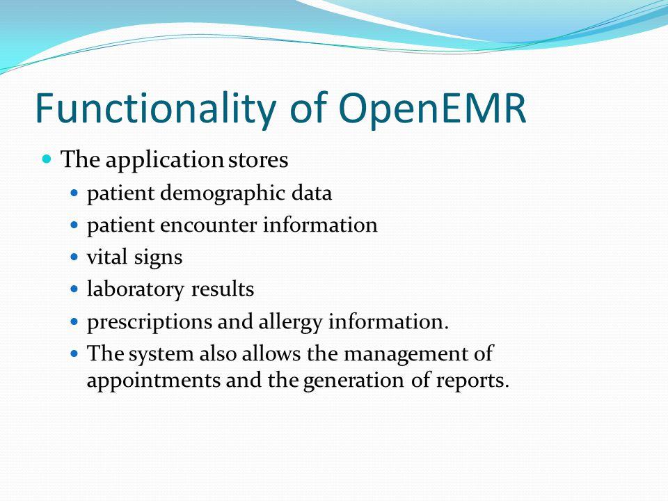 Functionality of OpenEMR
