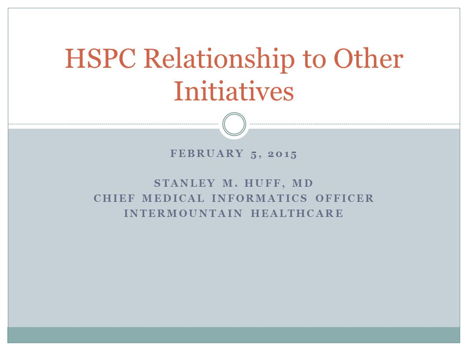 HSPC Relationship to Other Initiatives