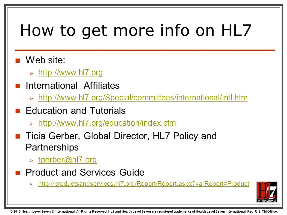 How to get more info on HL7