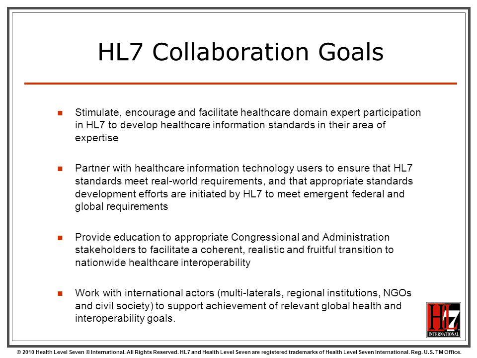 HL7 Collaboration Goals