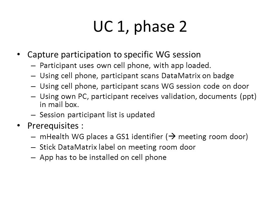 UC 1, phase 2 Capture participation to specific WG session
