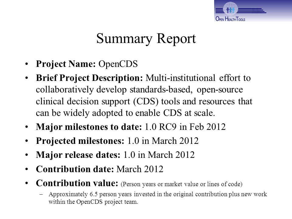 Summary Report Project Name: OpenCDS