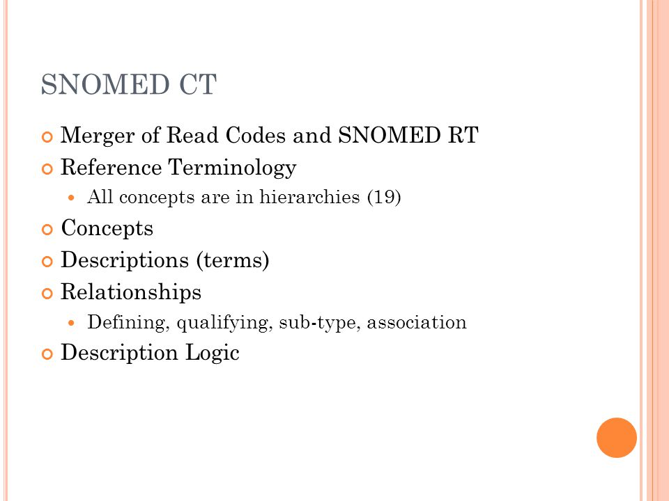 SNOMED CT Merger of Read Codes and SNOMED RT Reference Terminology