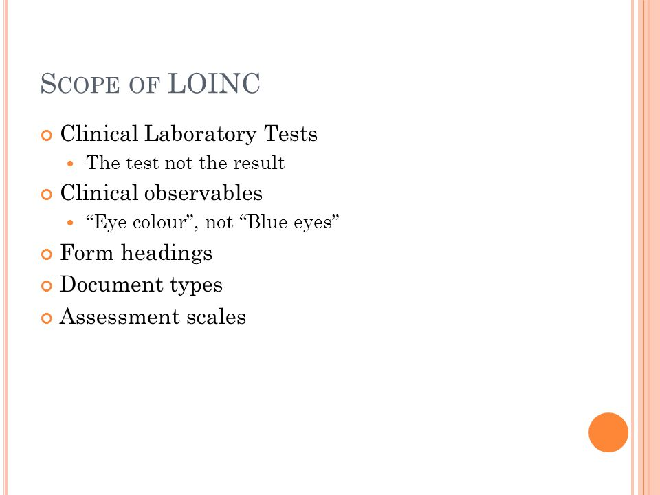 Scope of LOINC Clinical Laboratory Tests Clinical observables