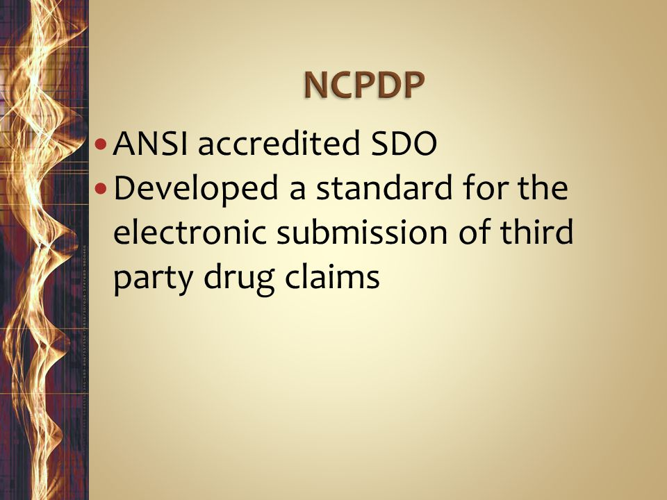 NCPDP ANSI accredited SDO