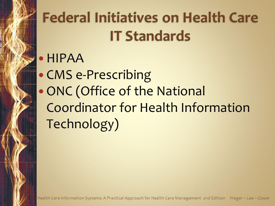 Federal Initiatives on Health Care IT Standards