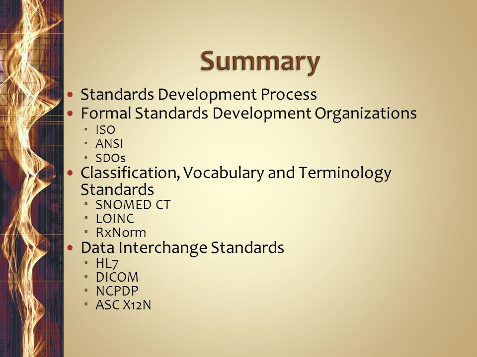 Summary Standards Development Process