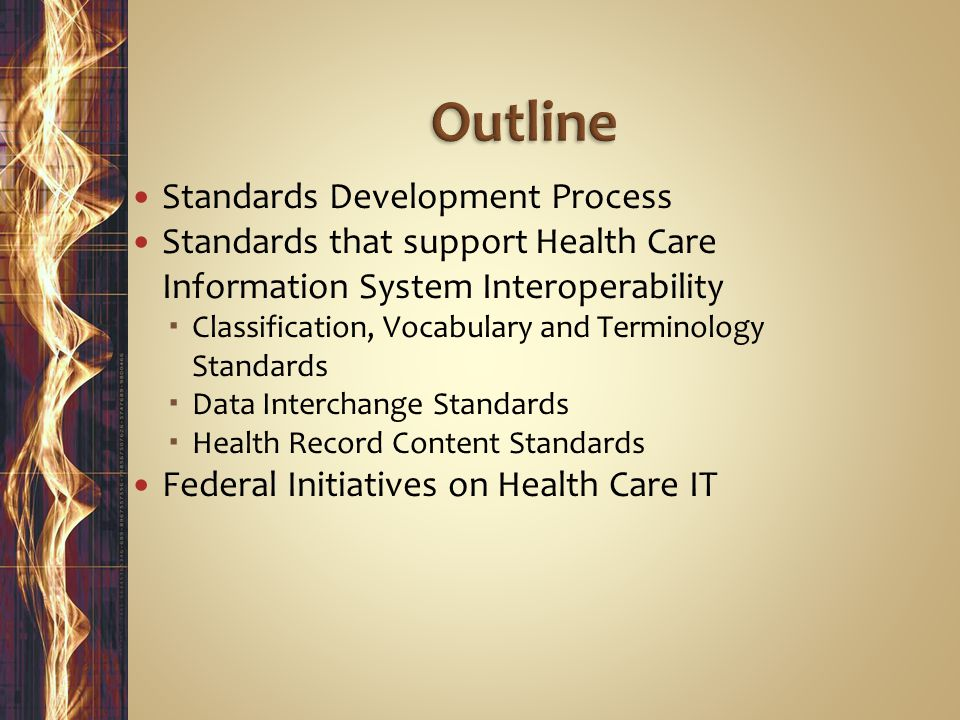 Outline Standards Development Process