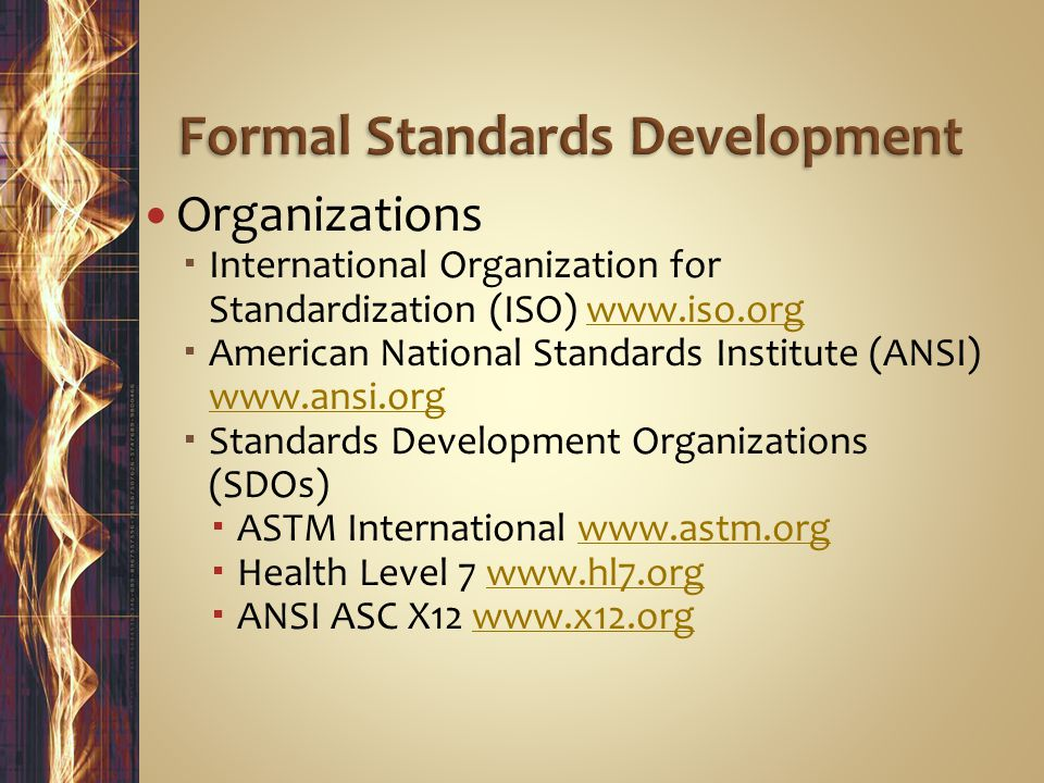 Formal Standards Development
