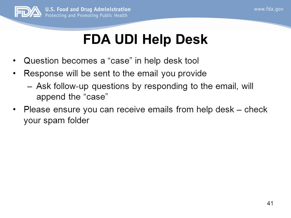 FDA UDI Help Desk Question becomes a case in help desk tool